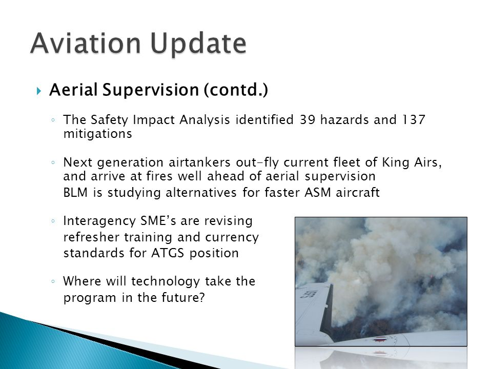 Aviation Update Aerial Supervision (contd.)