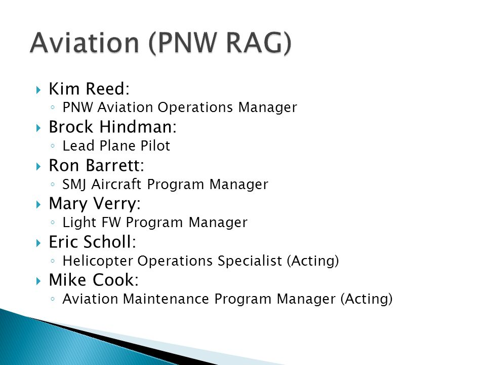 Aviation (PNW RAG) Kim Reed: Brock Hindman: Ron Barrett: Mary Verry: