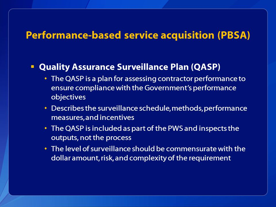 Performance-based service acquisition (PBSA)