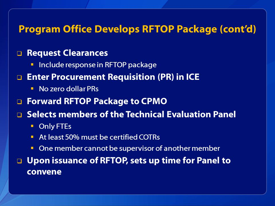 Program Office Develops RFTOP Package (cont'd)