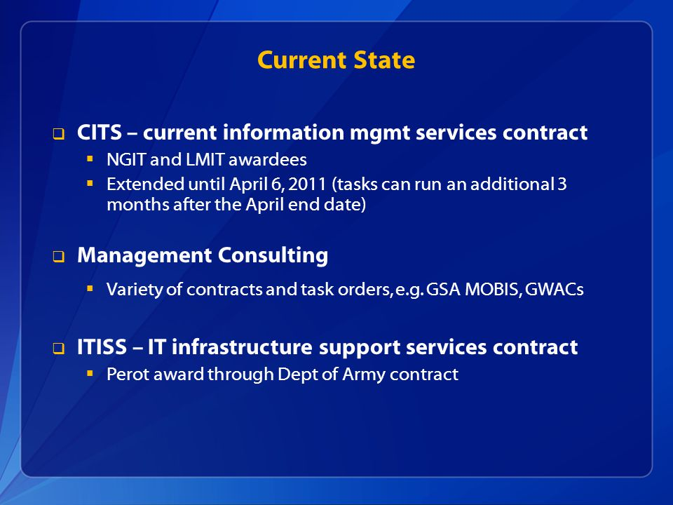 Current State CITS – current information mgmt services contract
