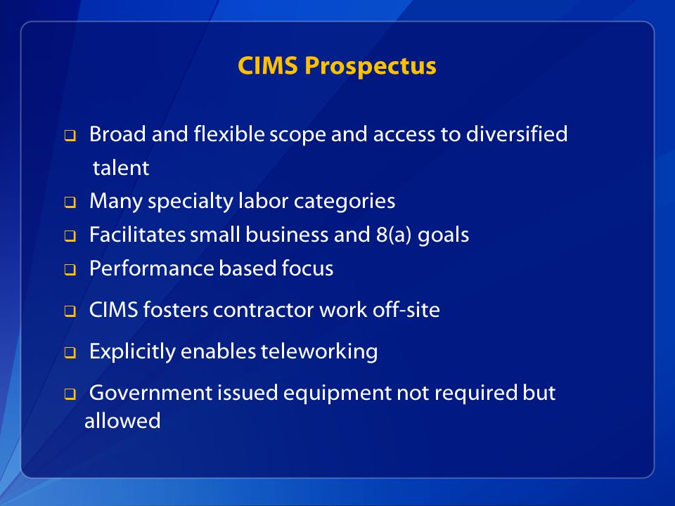 CIMS Prospectus Broad and flexible scope and access to diversified