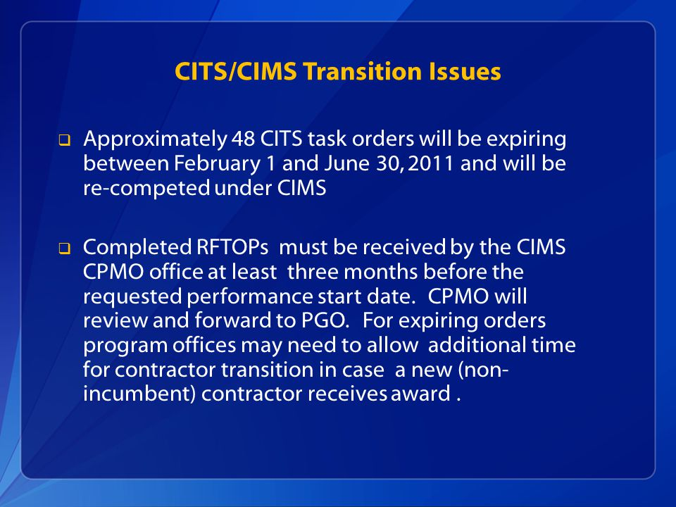 CITS/CIMS Transition Issues