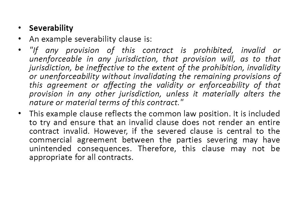 Severability An example severability clause is: