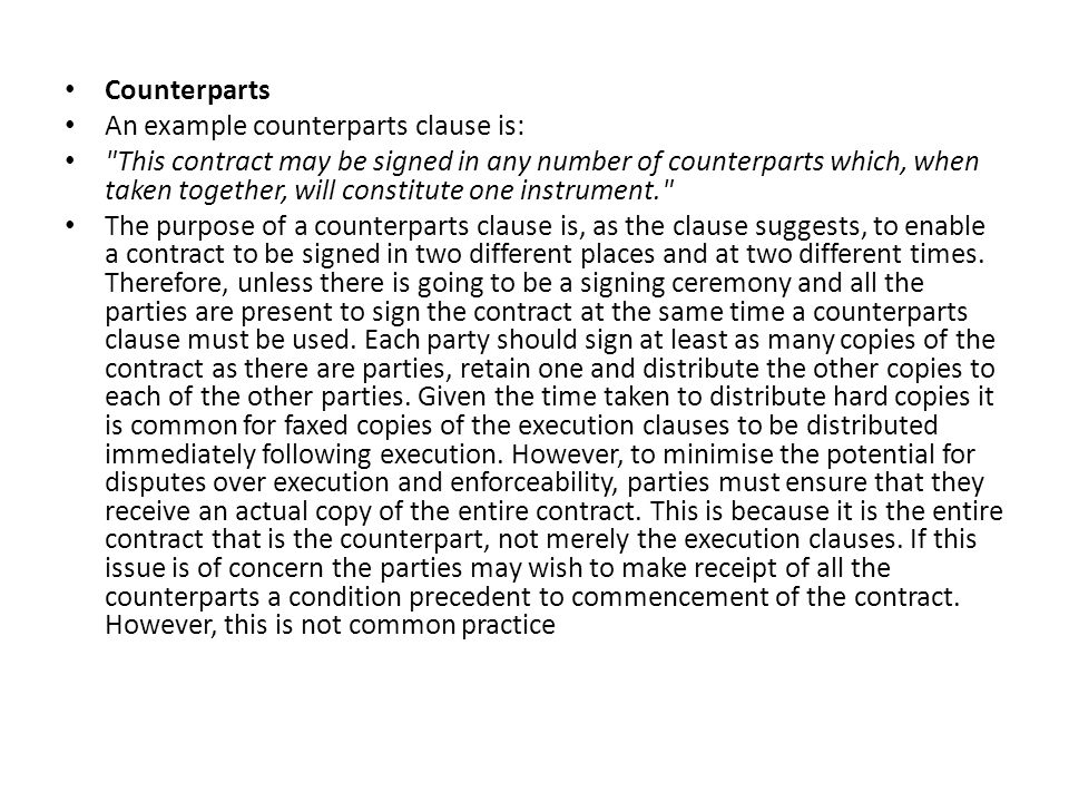 Counterparts An example counterparts clause is: