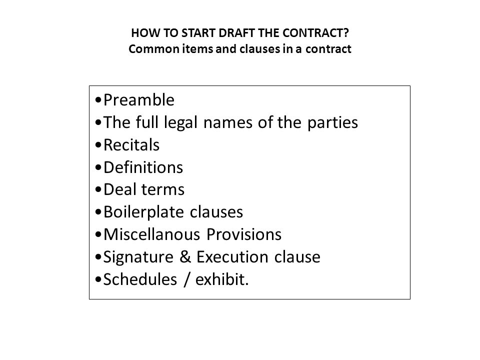 The full legal names of the parties Recitals Definitions Deal terms