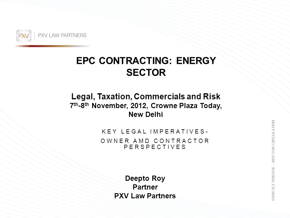 KEY LEGAL IMPERATIVES- OWNER AMD CONTRACTOR PERSPECTIVES