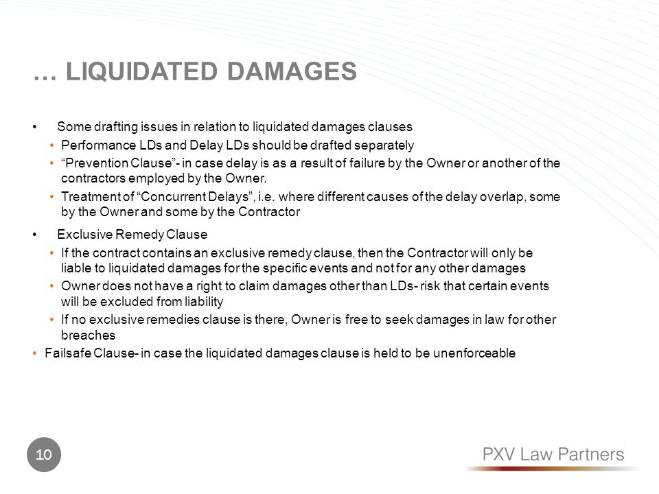 … Liquidated damages Some drafting issues in relation to liquidated damages clauses. Performance LDs and Delay LDs should be drafted separately.
