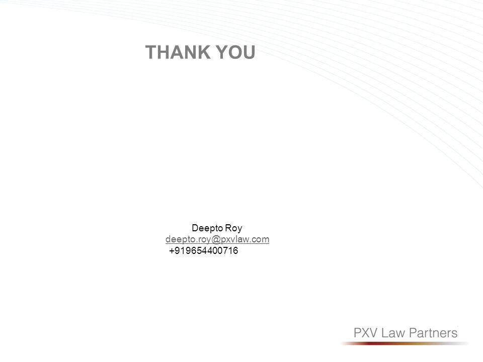 Deepto Roy deepto.roy@pxvlaw.com +919654400716