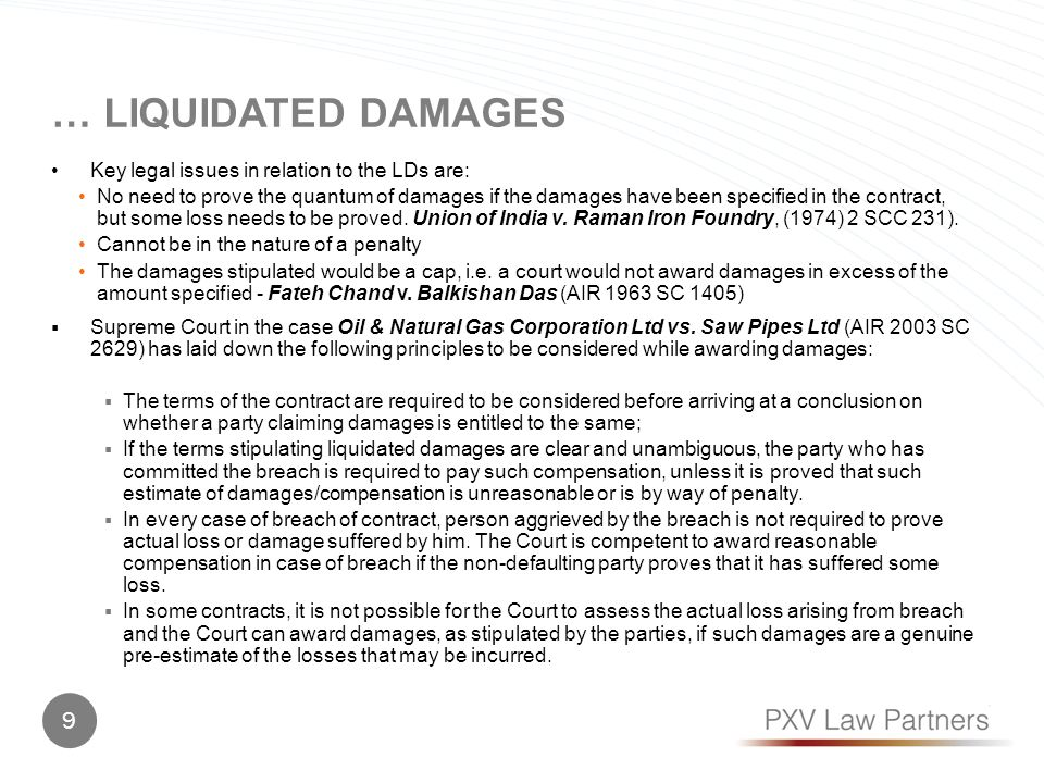 … Liquidated damages Key legal issues in relation to the LDs are: