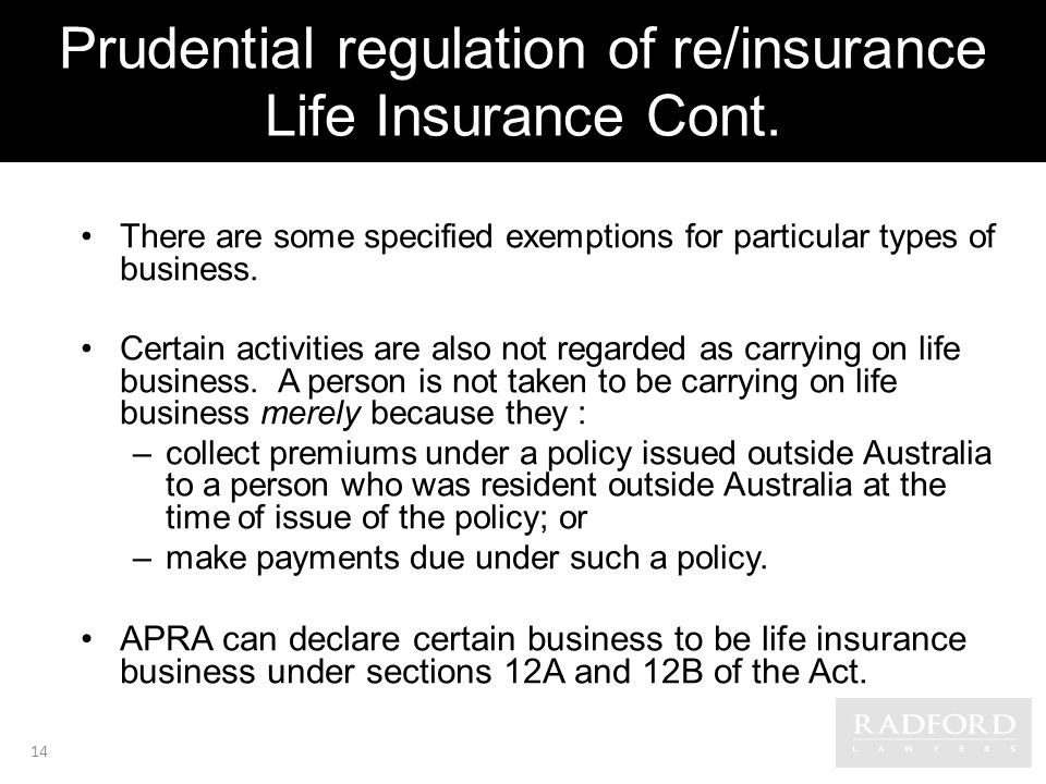 Prudential regulation of re/insurance Life Insurance Cont.