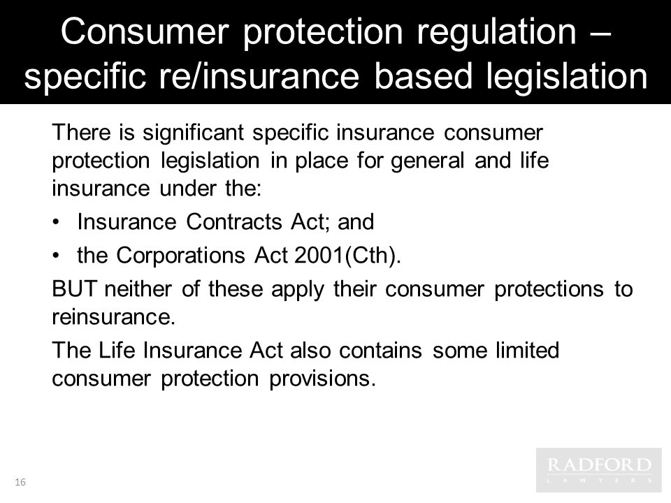 Consumer protection regulation – specific re/insurance based legislation