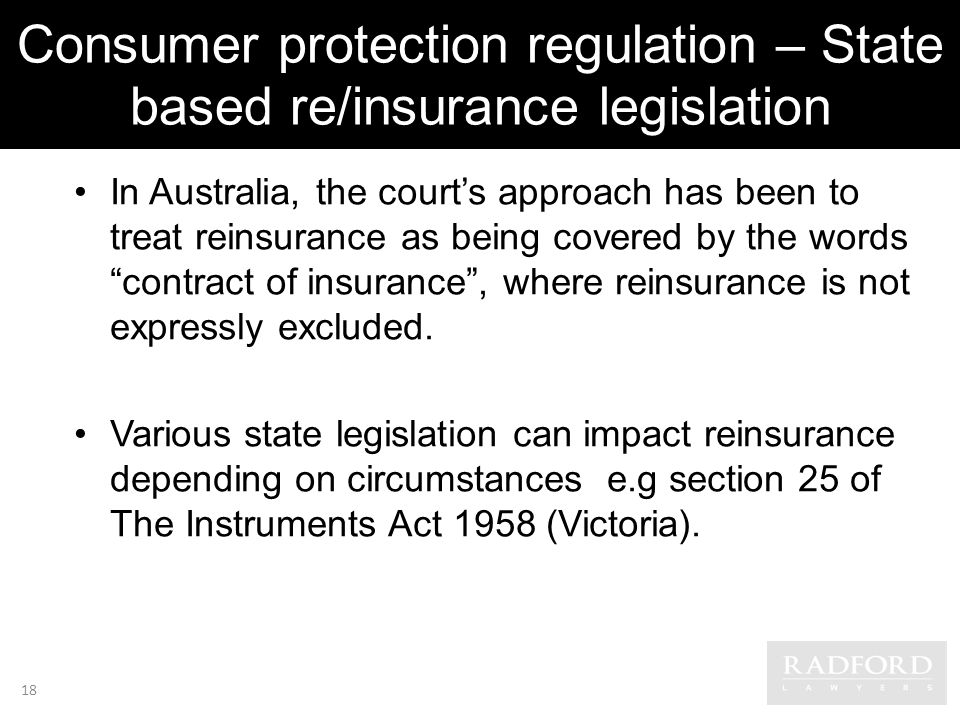 Consumer protection regulation – State based re/insurance legislation