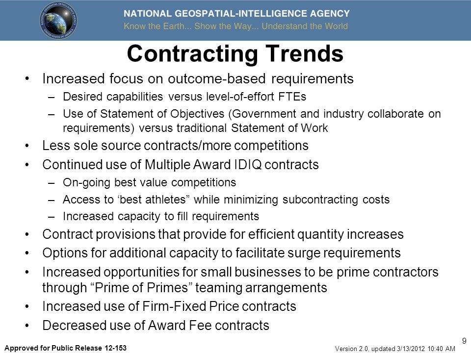 Contracting Trends Increased focus on outcome-based requirements