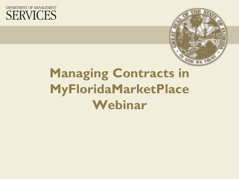 Managing Contracts in MyFloridaMarketPlace Webinar