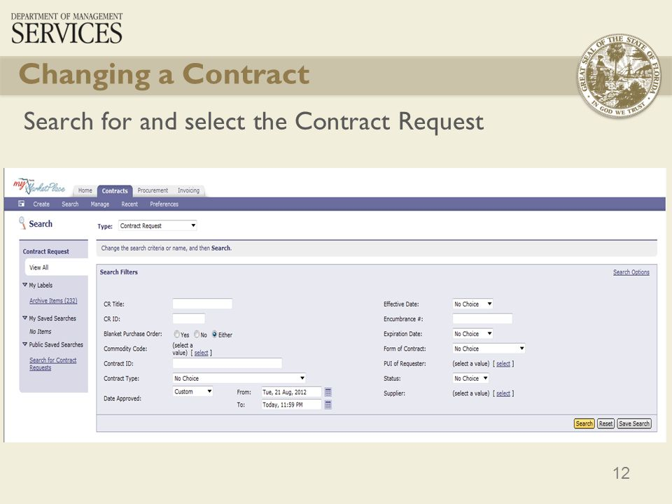 Changing a Contract Search for and select the Contract Request