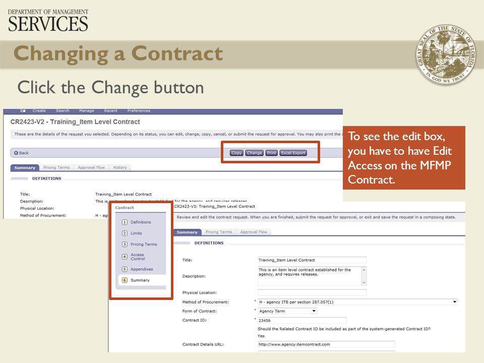 Changing a Contract Click the Change button