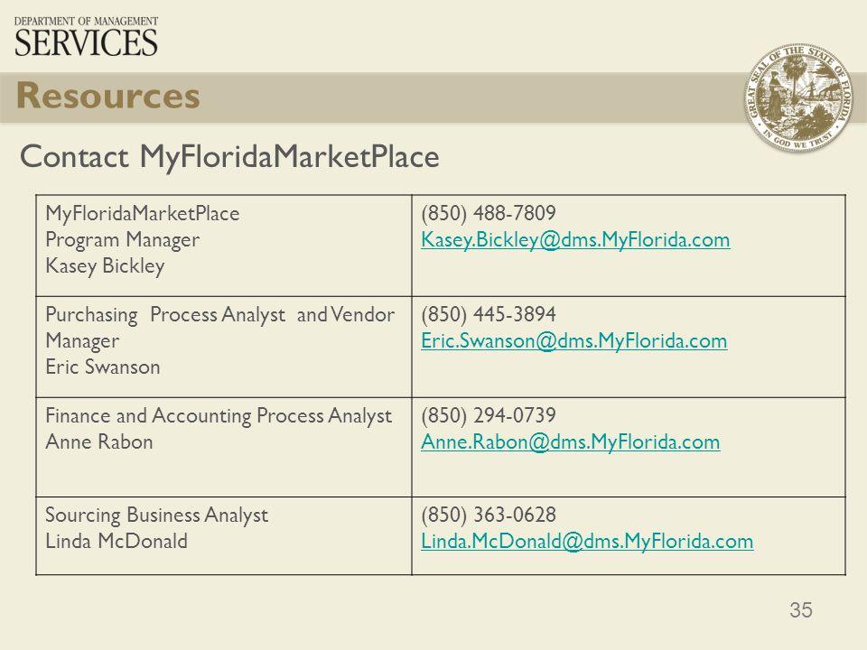 Resources Contact MyFloridaMarketPlace MyFloridaMarketPlace