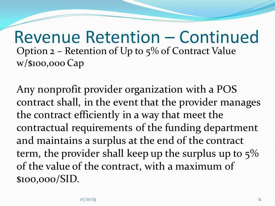 Revenue Retention – Continued