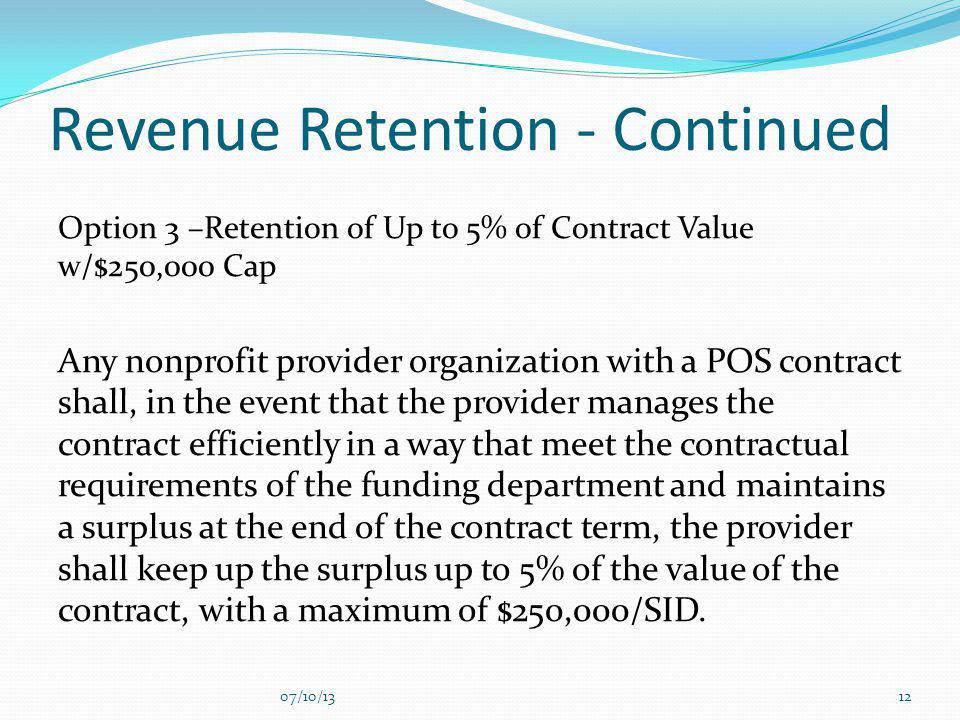 Revenue Retention - Continued