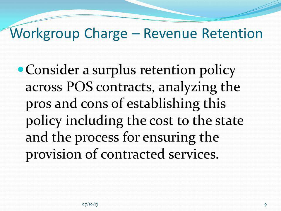 Workgroup Charge – Revenue Retention