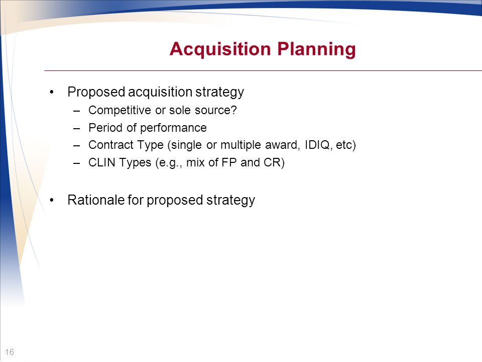 Acquisition Planning Proposed acquisition strategy