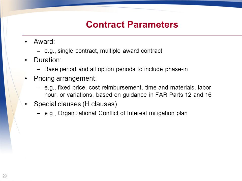 Contract Parameters Award: Duration: Pricing arrangement: