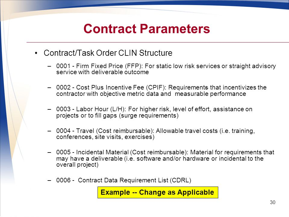 Contract Parameters Contract/Task Order CLIN Structure