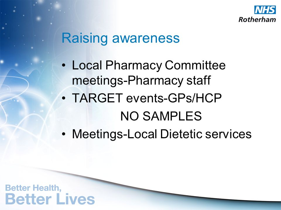 Raising awareness Local Pharmacy Committee meetings-Pharmacy staff