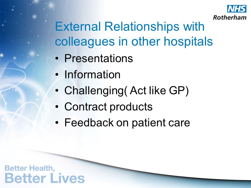 External Relationships with colleagues in other hospitals