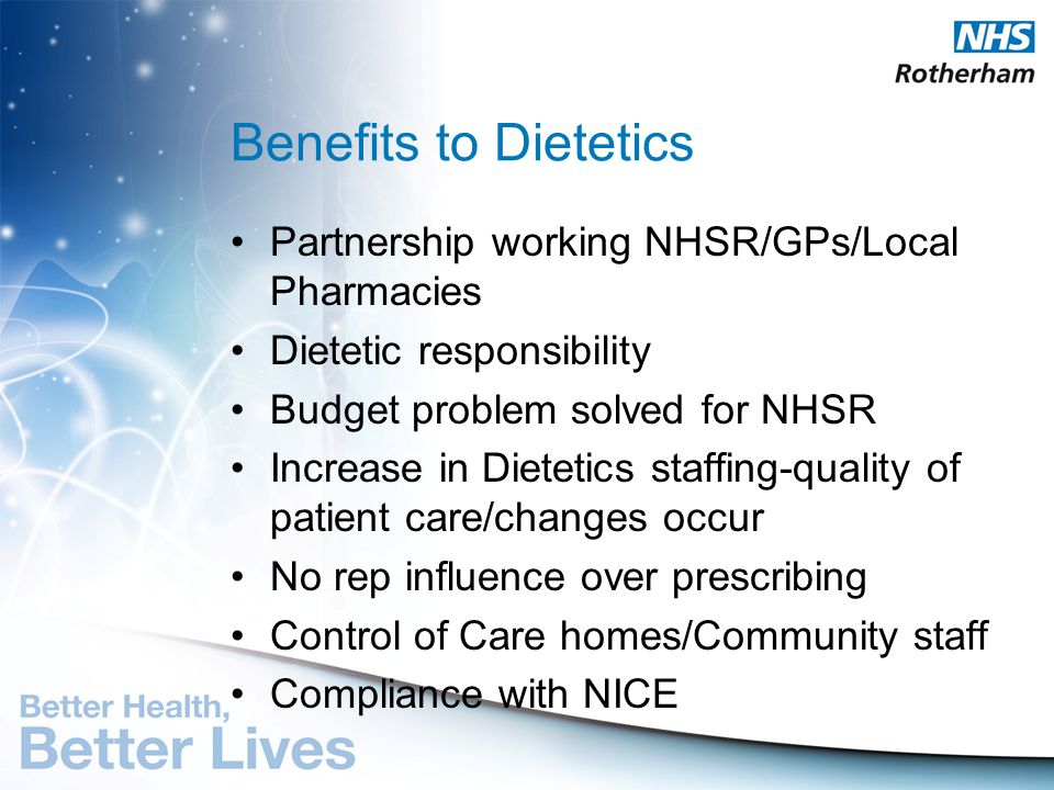 Benefits to Dietetics Partnership working NHSR/GPs/Local Pharmacies