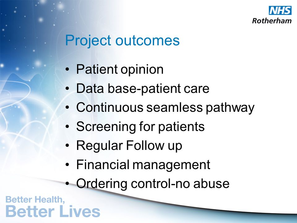 Project outcomes Patient opinion Data base-patient care