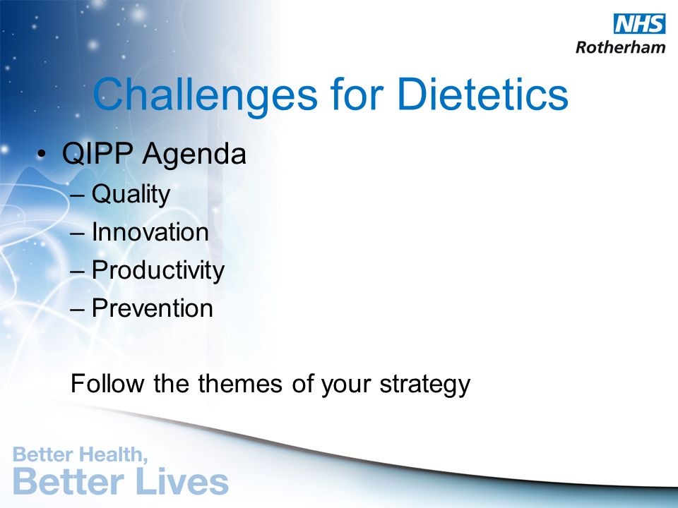 Challenges for Dietetics