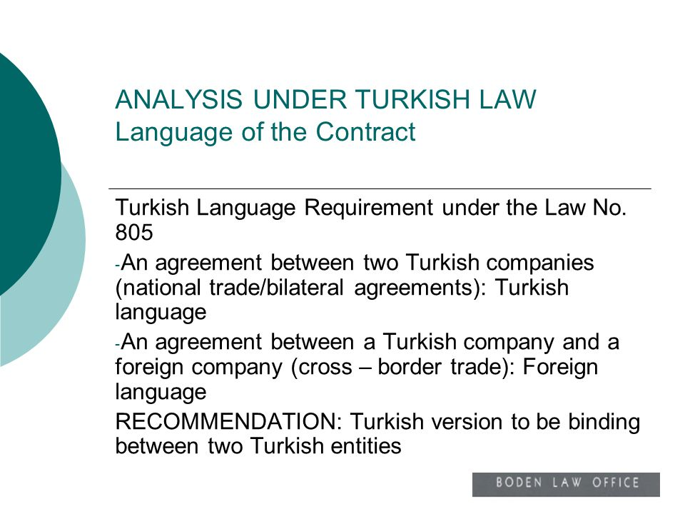 ANALYSIS UNDER TURKISH LAW Language of the Contract