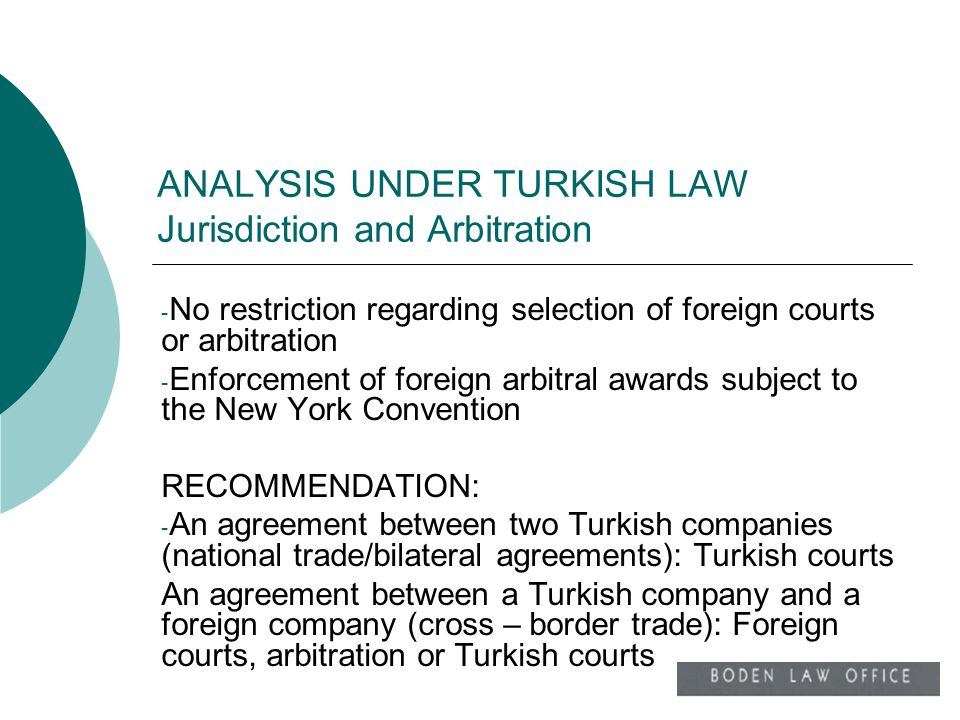 ANALYSIS UNDER TURKISH LAW Jurisdiction and Arbitration