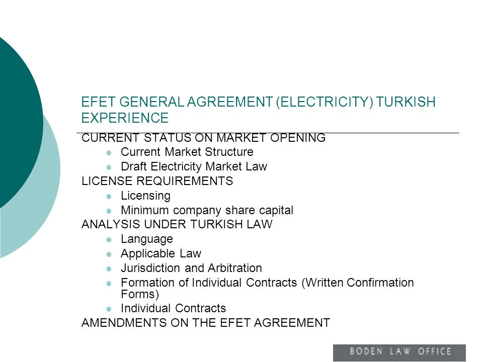EFET GENERAL AGREEMENT (ELECTRICITY) TURKISH EXPERIENCE