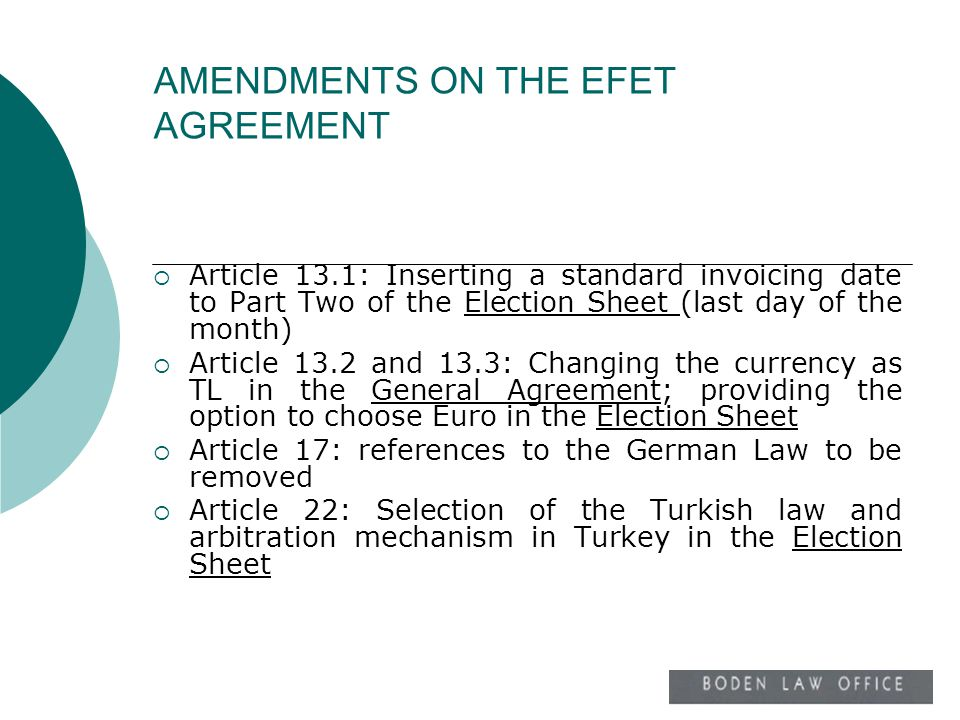 AMENDMENTS ON THE EFET AGREEMENT