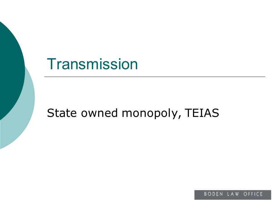 State owned monopoly, TEIAS