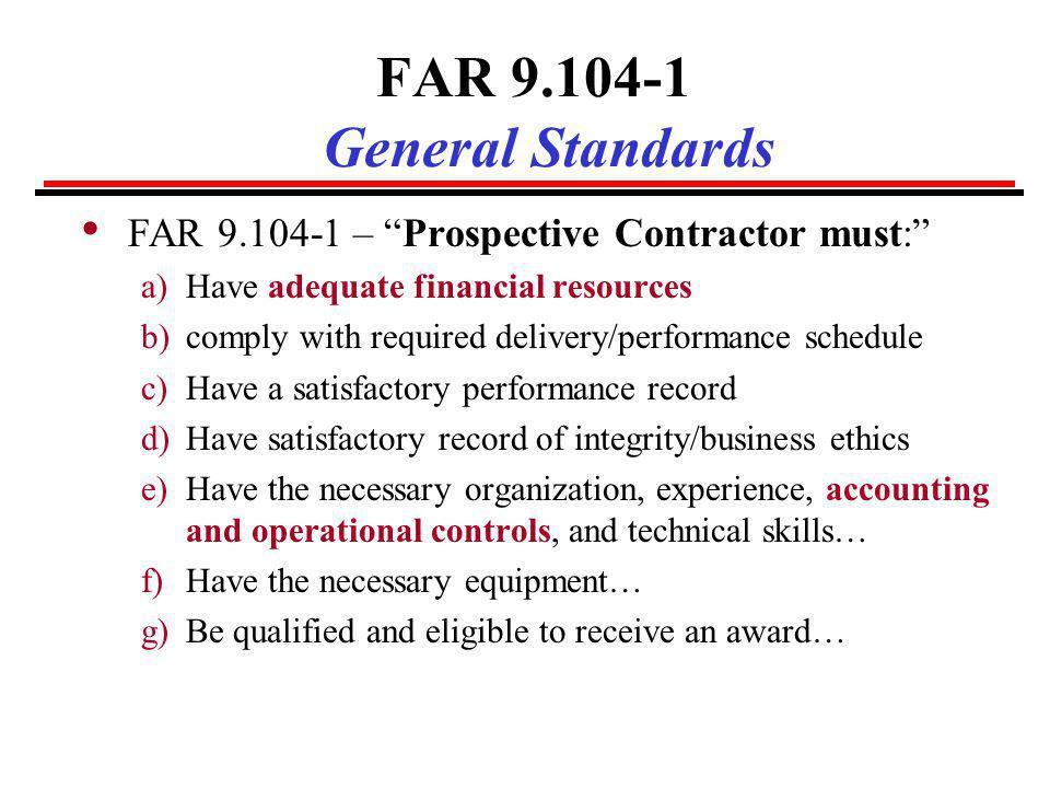 FAR 9.104-1 General Standards