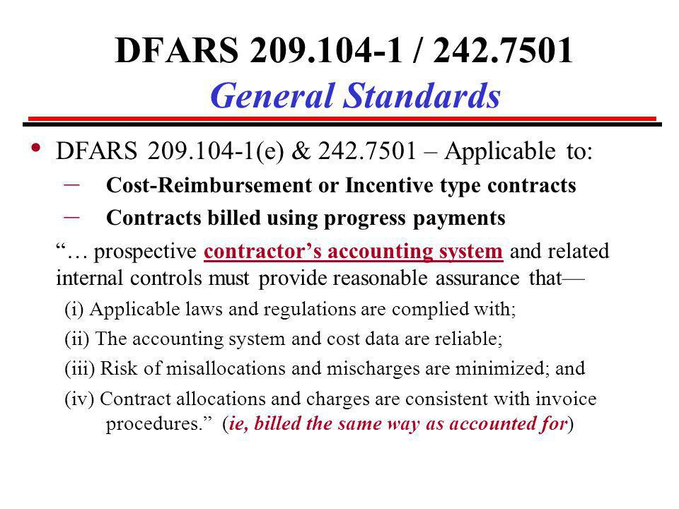 DFARS 209.104-1 / 242.7501 General Standards