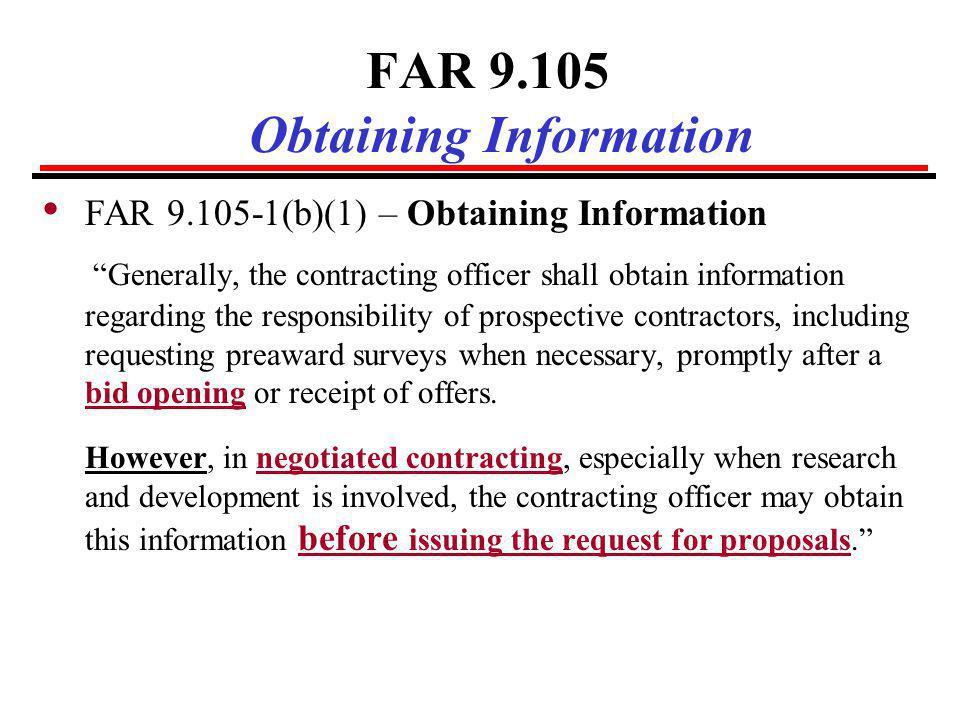 FAR 9.105 Obtaining Information