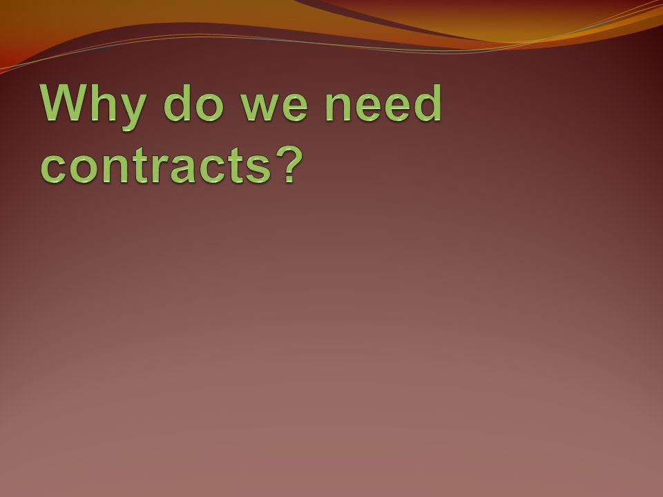 Why do we need contracts