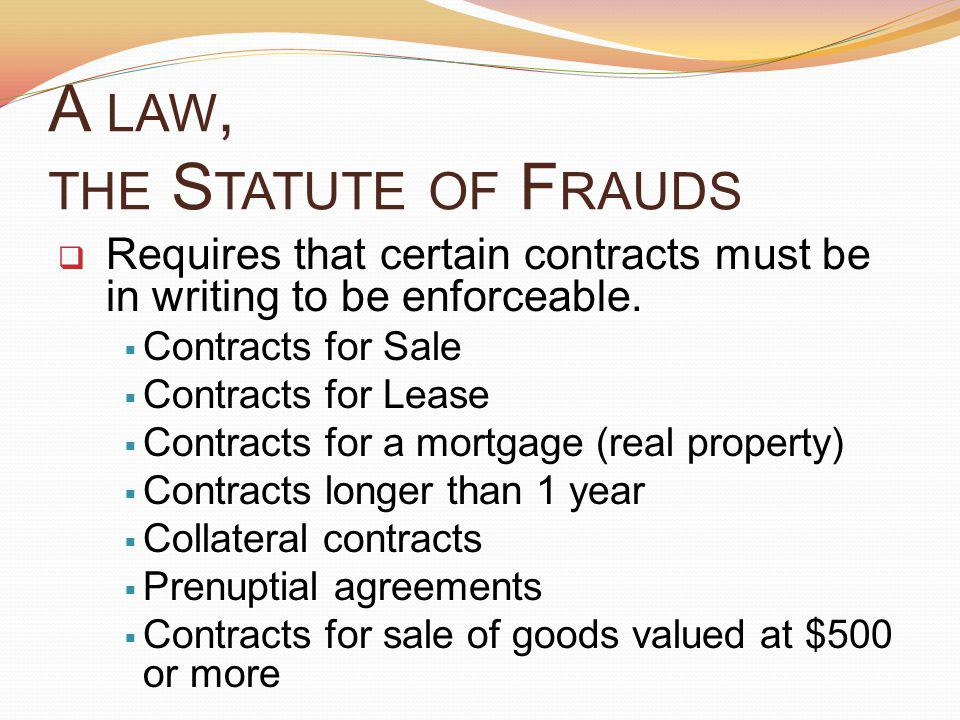 A law, the Statute of Frauds