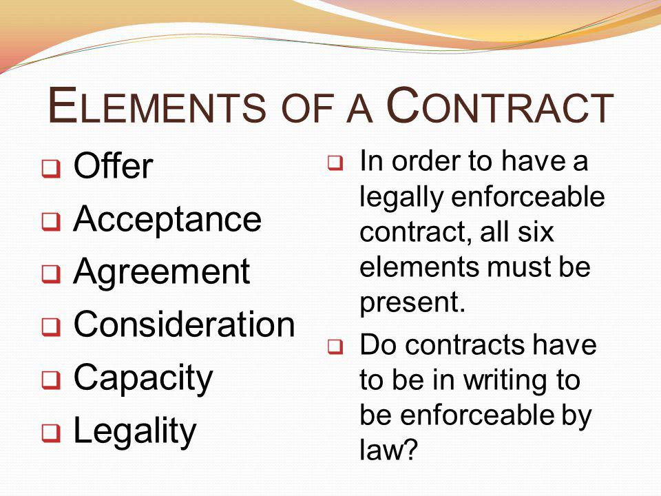 Elements of a Contract Offer Acceptance Agreement Consideration