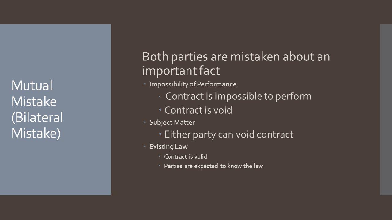 Mutual Mistake (Bilateral Mistake)