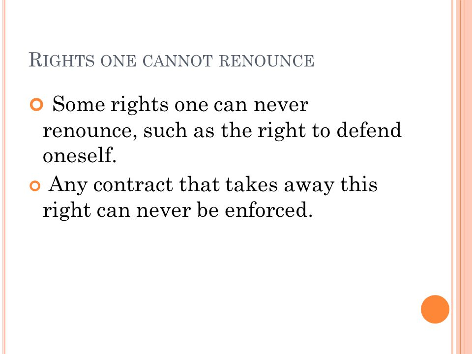 Rights one cannot renounce