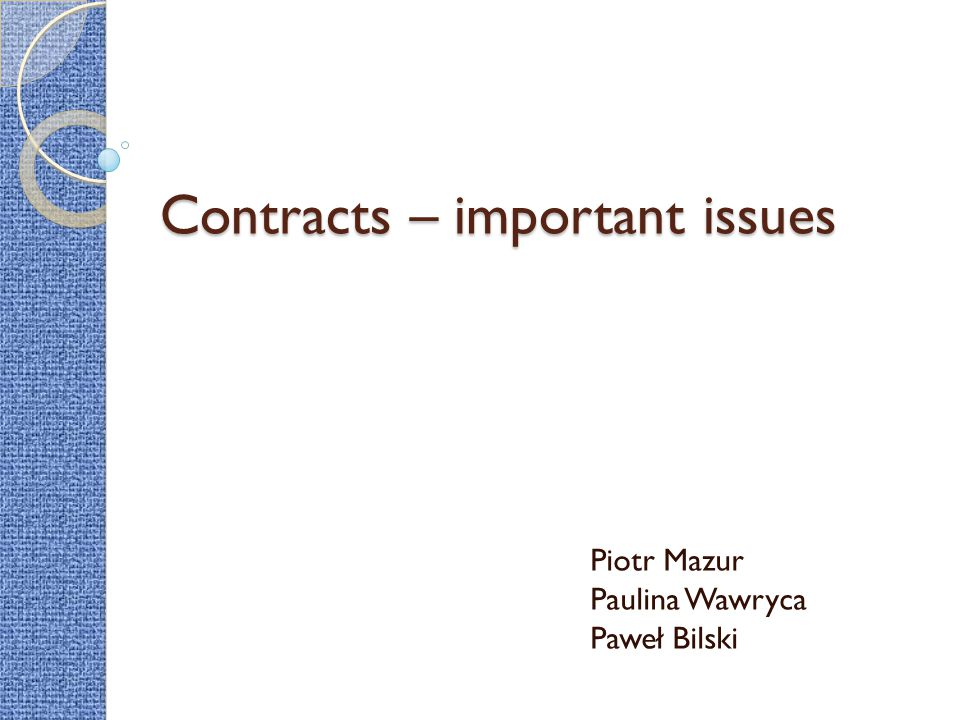 Contracts – important issues
