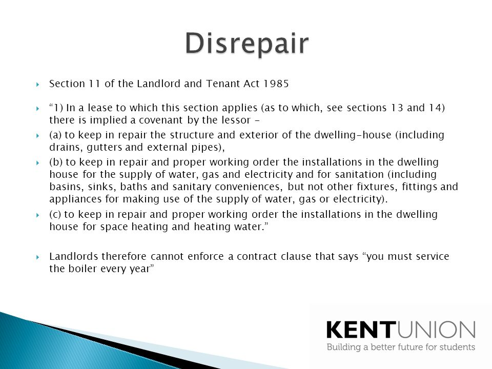 Disrepair Section 11 of the Landlord and Tenant Act 1985