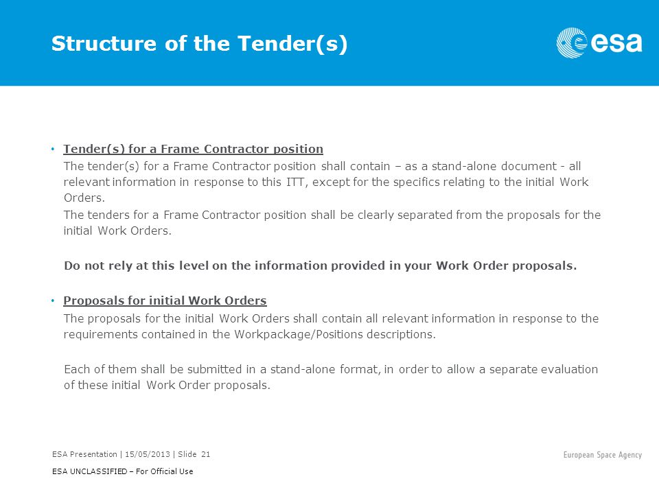 Structure of the Tender(s)