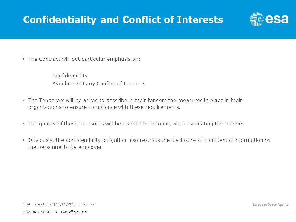 Confidentiality and Conflict of Interests